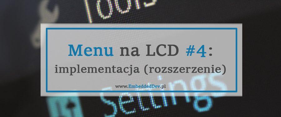 Rozszerzona implementacja menu na LCD